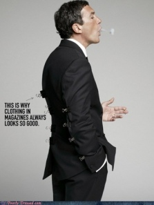 This is why your suits or shirts will never look the same as in a magazine.