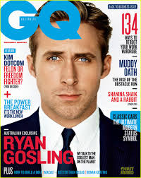 GQ: they have an agenda to push, so take their advice with a grain of salt.  Ladies: I hope you appreciate that I picked an issue with Ryan Gosling on the cover.